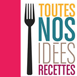 nos idees recettes
